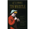 Clarke Tin Whistle Book-Begin-Adv