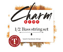 CHARM Double Bass Set w/Tungsten A&E 1/2