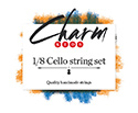 CHARM Cello Set-Chrome/Tungsten 1/8