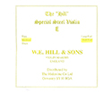Hill Special Violin E-Medium Ball